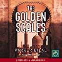 The Golden Scales: A Makana Mystery, Book 1 Audiobook by Parker Bilal Narrated by David Thorpe