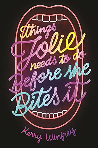 Book Cover: Things Jolie Needs to Do Before She Bites It