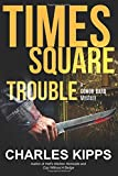 Times Square Trouble (Conor Bard Mystery) (Volume 3)