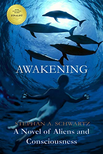 - Awakening: A Novel of Aliens and Consciousness