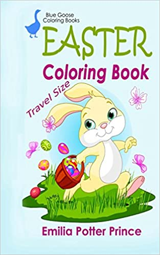 Easter Coloring Book Travel Size Blue Goose For Kids Books Volume 1 Emilia Potter Prince 9781497410435