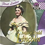 Mary Todd Lincoln, Joanne Mattern, 1599287978