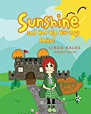 Sunshine and Her Big Blarney Smile!, Linda Hales, 1482525283