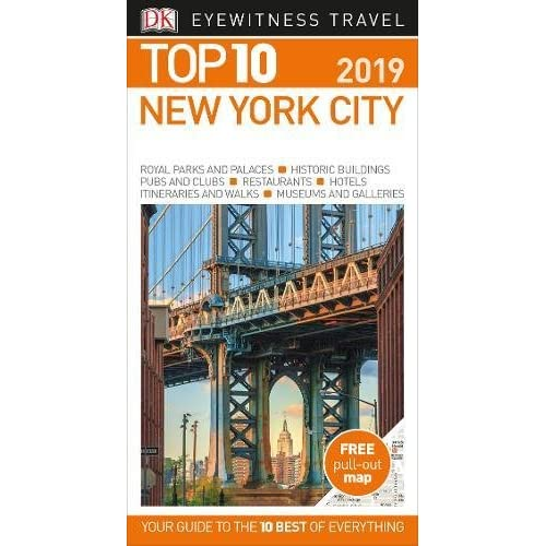 Top 10 New York City: 2019 (DK Eyewitness Travel Guide)