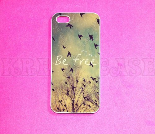 Be Free Iphone 5 Case - For Iphone 5, iPhone 5 cover