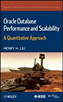 Oracle Database Performance and Scalability: A Quantitative Approach Front Cover