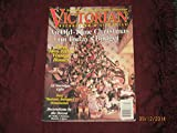 old time christmas ornaments - VICTORIAN DECORATING & LIFESTYLE December/January 1999 Volume 10 No. 5 (Old Time Christmas, Vintage Homes, Instant antique ornaments)