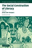 The Social Construction of Literacy, Cook-Gumperz, Jenny, 0521525675