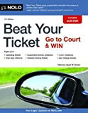 img - for Beat Your Ticket: Go to Court & Win book / textbook / text book