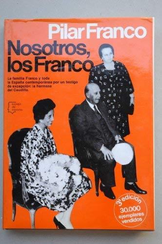 NOSOTROS, LOS FRANCO.: Amazon.es: FRANCO, Pilar: Libros