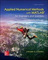 Applied Numerical Methods with MATLAB for Engineers and Scientists, 4th Edition