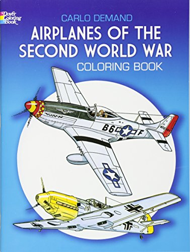 - Airplanes of the Second World War Coloring Book (Dover History Coloring Book)