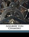 Adelbert Von Chamisso, Gustav Hofmeister, 1149625198