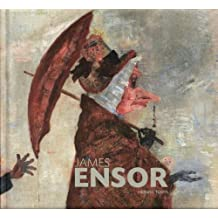 James Ensor: Collection of the Royal Museum of Fine Arts, Antwerp by Herwig Todts (2011-10-07)