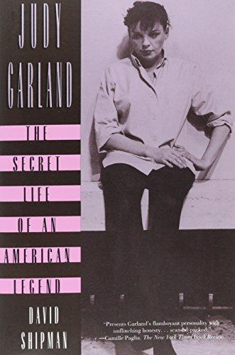 Judy Garland: The Secret Life of an American Legend