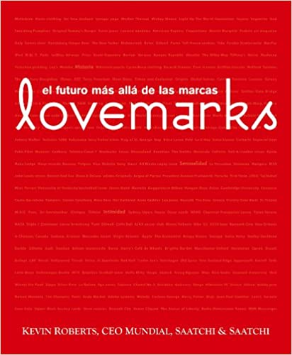 Lataa e-kirjoja ilmaiseksi verkossa Lovemarks. El futuro mas alla de las marcas (Spanish Edition) PDF