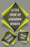 """Letter from an Unknown Woman and Other Stories"" av Stefan Zweig"
