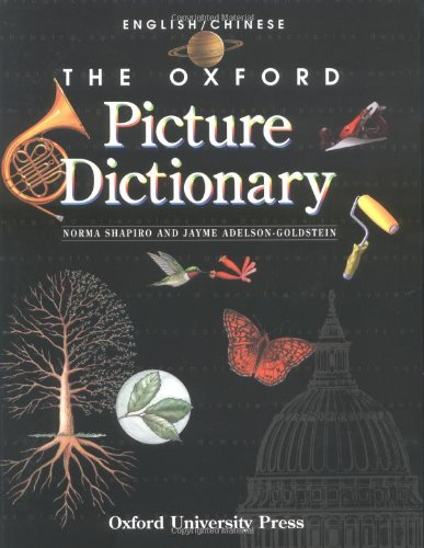 The Oxford Picture Dictionary: English-Chinese