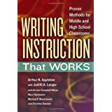 Writing Instruction That Works: Proven Methods for Middle and High School Classrooms (Language and Literacy Series) (Language and Literacy (Paperback))