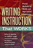 img - for Writing Instruction That Works: Proven Methods for Middle and High School Classrooms (Language and Literacy Series) book / textbook / text book
