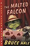 The Malted Falcon, Bruce Hale, 0152167129