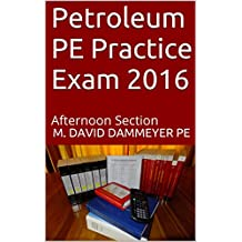Petroleum PE Practice Exam 2016: Afternoon Section