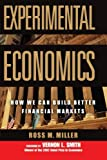 img - for Experimental Economics: How We Can Build Better Financial Markets book / textbook / text book