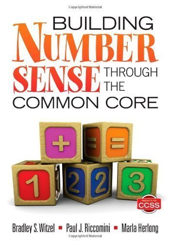 Building Number Sense Through the Common Core by Witzel, Bradley S. Published by Corwin 1st (first) edition (2012) Paperback