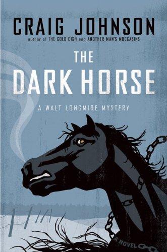 The Dark Horse (Walt Longmire Mysteries): Amazon.es: Craig Johnson: Libros en idiomas extranjeros