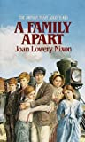 Front cover for the book A Family Apart by Joan Lowery Nixon