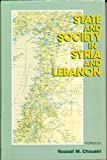State and Society in Syria and Lebanon, 1919-1991, , 0312095864