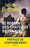 Le roman des châteaux de France (1)
