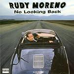 No Looking Back   Rudy Moreno
