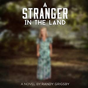 A Stranger in the Land Audiobook