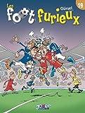 """Afficher """"Les Foot furieux n° 19<br /> Foot furieux : 19"""""""