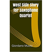 West Side Story for Saxophone Quartet