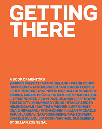 Getting There: A Book of Mentors by [Segal, Gillian Zoe]