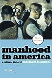 Manhood in America 3rd Edition