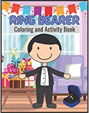 Ring Bearer Coloring and Activity Book: BEST VALUE Ring Bearer Activity Book For Little Boys To Celebrating Wedding Day Coloring & Fun Activities Ideal Wedding Gift