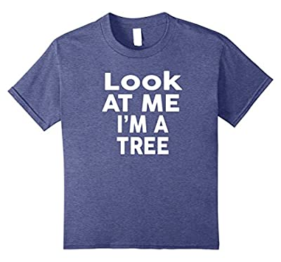 Look At Me I'm A tree Shirt Funny Halloween Costume T-shirt