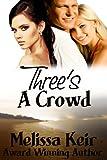 Three's a Crowd (Charming Chances Book 2)