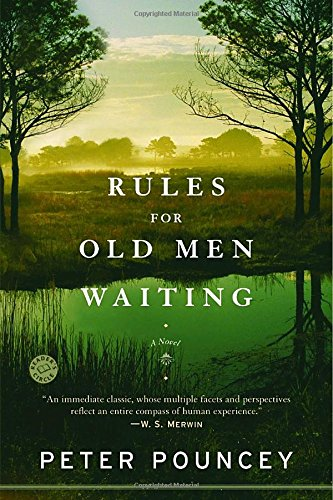 Rules for Old Men Waiting: A - Men Of Rules