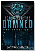 Forest of the Damned (Urban Dragon Book 5)
