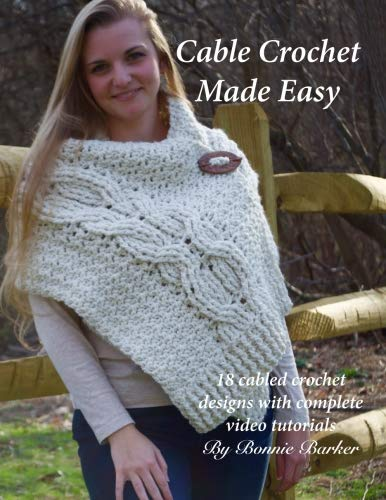 Cable Crochet Made Easy: 18 Cabled Crochet Project with Complete Video Tutorials! by CreateSpace Independent Publishing Platform (Image #1)