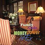 Family Code: Money, Power, Sex   Rod Platinum