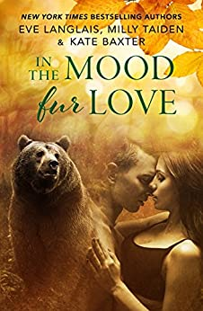 In the Mood Fur Love by [Langlais, Eve, Taiden, Milly, Baxter, Kate]