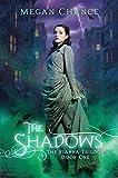 The Shadows (Fianna Trilogy Book 1)