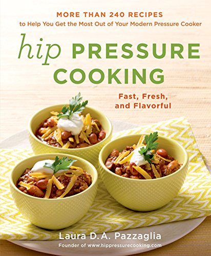 Hip Pressure Cooking: Fast, Fresh, and Flavorful