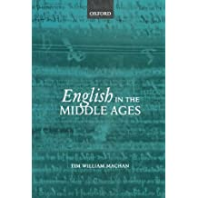 English in the Middle Ages by Tim William Machan (2005-07-07)