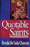 Quotable Saints, Ronda De Sola Chervin, 0892837330